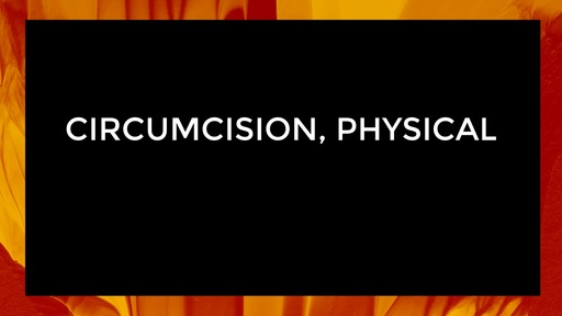 Circumcision, physical