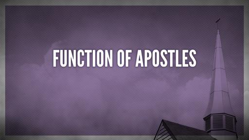 Function of apostles