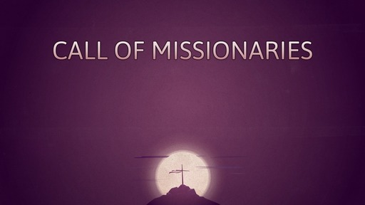 Call of missionaries