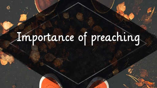 Importance of preaching