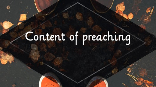 Content of preaching
