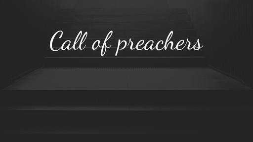 Call of preachers