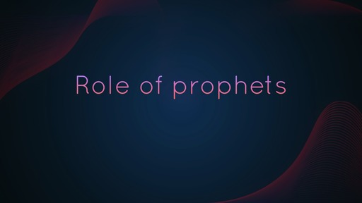 Role of prophets
