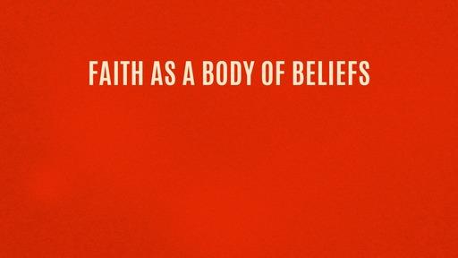 Faith as a body of beliefs