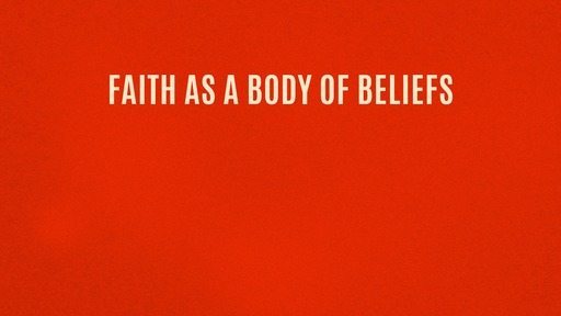 Faith as a body of beliefs