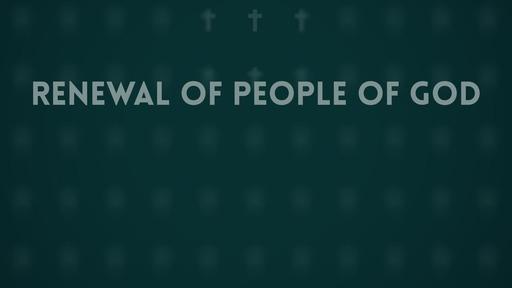 Renewal of people of God