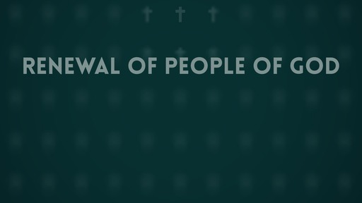 Renewal of people of God