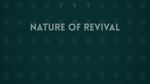 Nature of revival