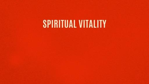 Spiritual vitality