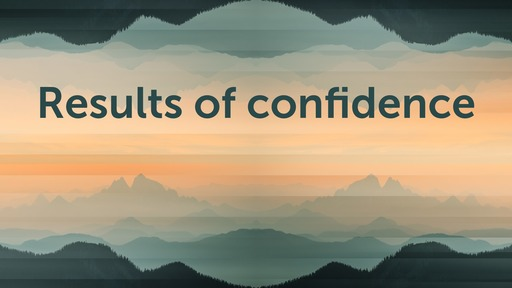 Results of confidence