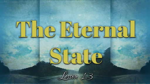 2019-03-24 SS (PI) - God's Plan #42: L13-The Eternal State, Pt 4