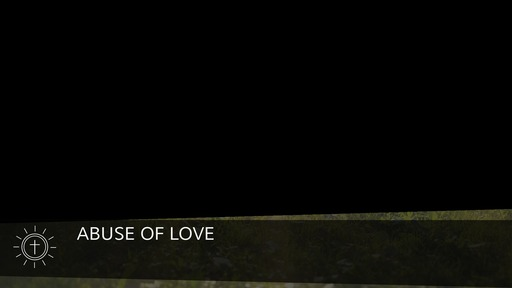 Abuse of love