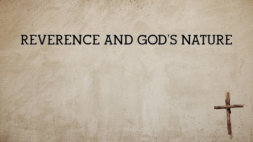 Reverence and God's nature