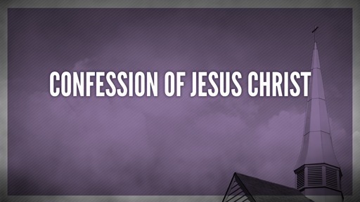 Confession of Jesus Christ