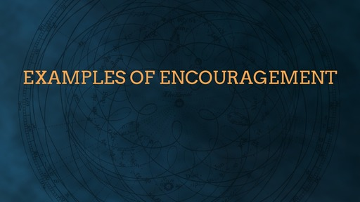 Examples of encouragement