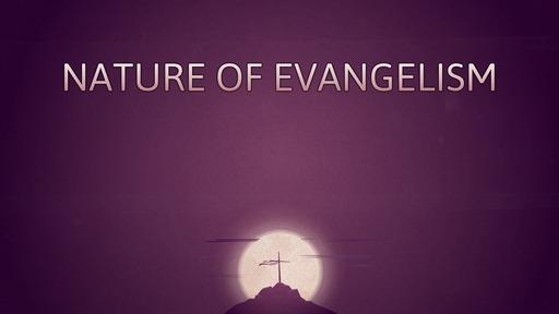 Nature of evangelism