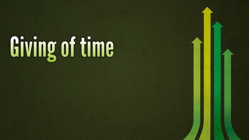 Giving of time