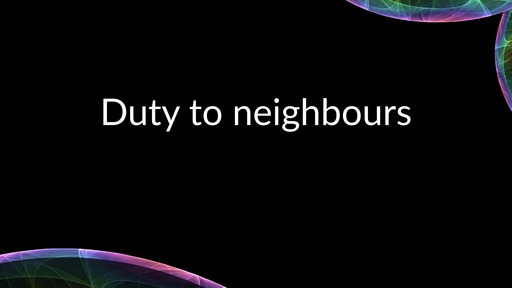Duty to neighbours
