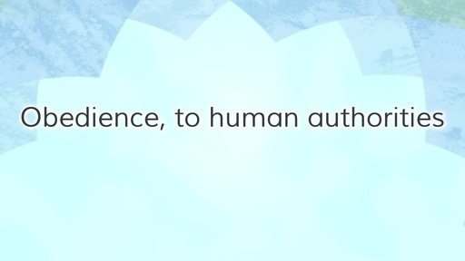 Obedience, to human authorities