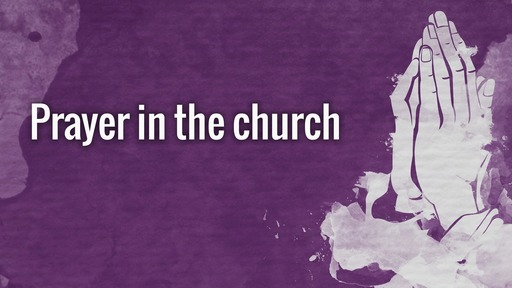 Prayer in the church
