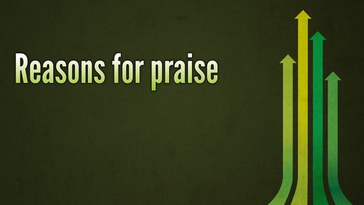 Reasons for praise