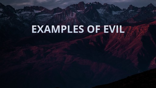 Examples of evil