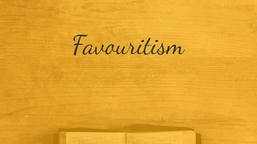 Favouritism