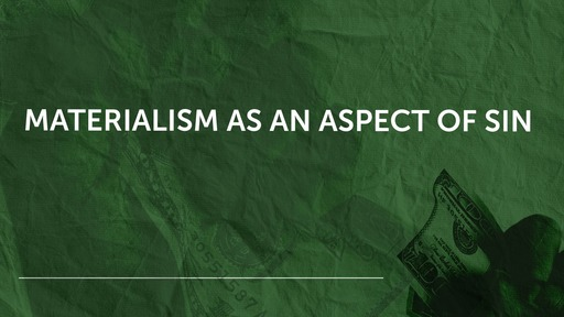 Materialism as an aspect of sin