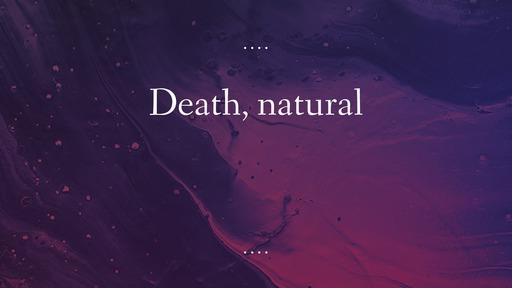 Death, natural
