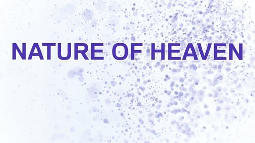 Nature of heaven