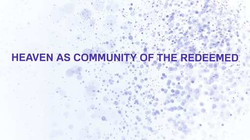 Heaven as community of the redeemed