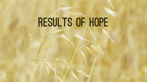 Results of hope