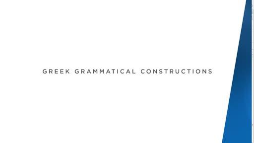 Greek Grammatical Constructions