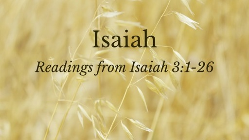 Readings from Isaiah Chp 3
