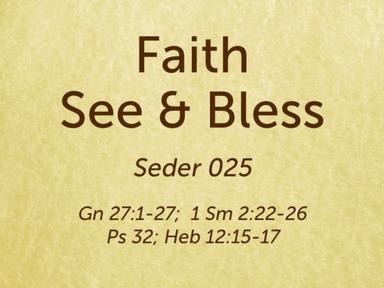 200905 Faith -  See - Bless