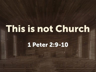 This is not Church