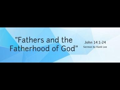"06.09.2020 -""Fathers and the Fatherhood of God"""