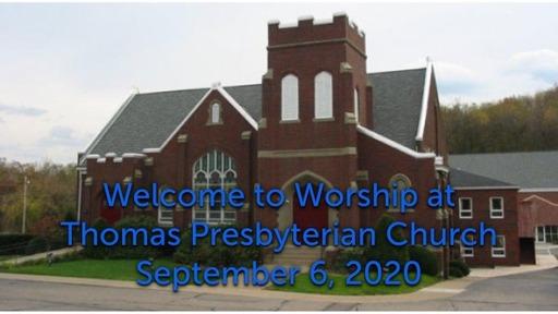 TPC Sunday Worship Service September 6, 2020