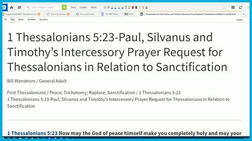 1 Thessalonians 5:23-Paul, Silvanus and Timothy's Intercessory Prayer Request for Thessalonians in Relation to Sanctification