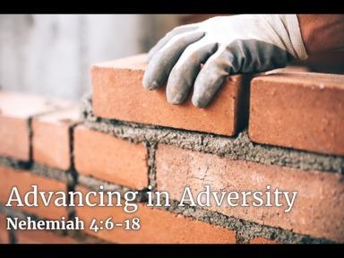 Sunday AM, September 6, 2020 Advancing in Adversity