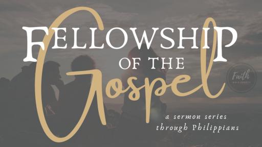 Philippians 1:9-11 - The Gospel Partners' Prayer