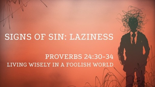 Signs of Sin - Laziness