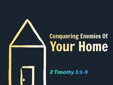 Conquering Enemies Of Your Home