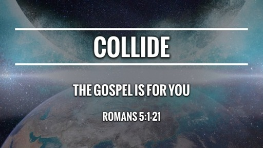 The Gospel is for You