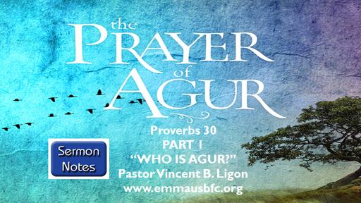 """The Prayer Of  Agur"""