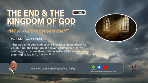 """The End and the Kingdom: """"When History Repeats Itself"""" by Mercury Thomas-Ha, PhD, Sunday 090620"""