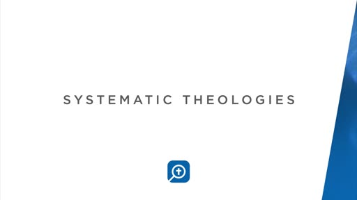 Systematic Theologies Section