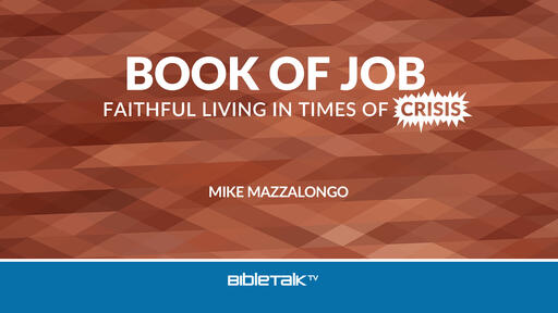 Book of Job: Faithful Living in Times of Crisis