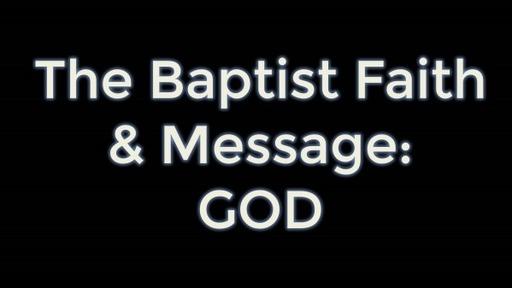 Baptist Faith & Msg: God