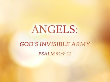 Angels: God's Invisible Army